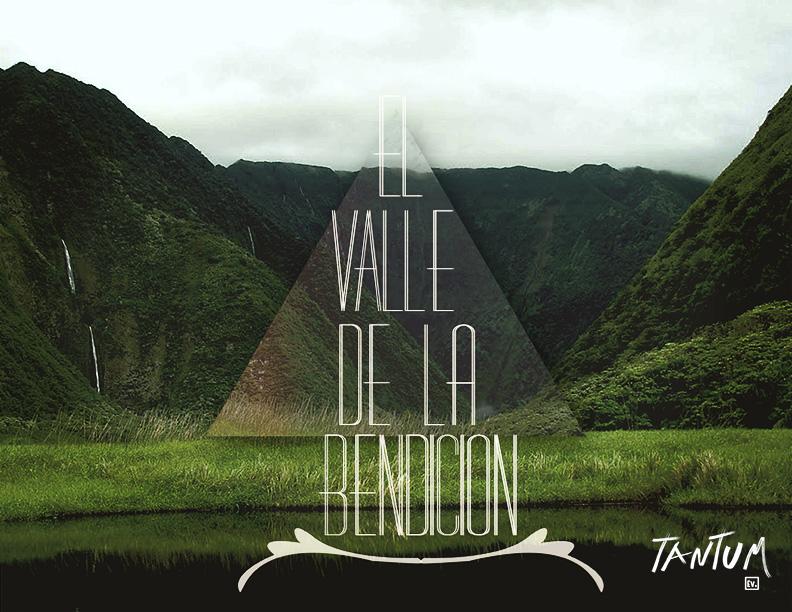 El Valle de la Bendicion - Tantum