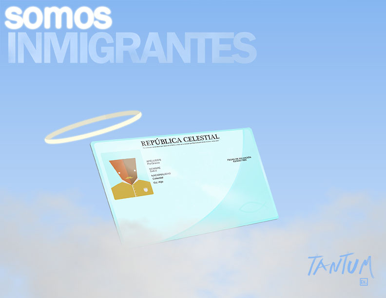 Somos Inmigrantes - Tantum